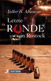 Letzte Runde in Rostock