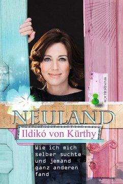 Neuland - Kürthy, Ildikó von