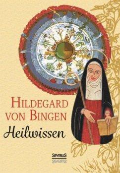Heilwissen - Hildegard von Bingen