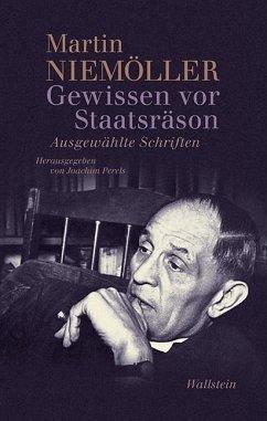 Gewissen vor Staatsräson - Niemöller, Martin