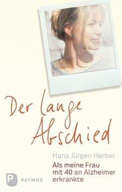 Der lange Abschied - Herber, Hans J.; Beckers, Ulrich