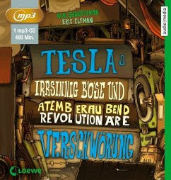 Teslas irrsinnig böse und atemberaubend revolutionäre Verschwörung / Tesla Bd.2 (1 MP3-CDs) - Shusterman, Neal; Elfman, Eric