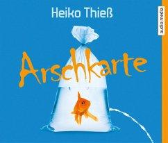 Arschkarte / Timo Feuer Bd.1 (4 Audio-CDs)