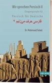 Aufbaustufe A2 / Wir sprechen Persisch Bd.2