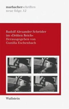 Rudolf Alexander Schröder im »Dritten Reich«