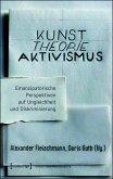Kunst. Theorie. Aktivismus. (eBook, PDF)