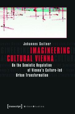 Imagineering Cultural Vienna (eBook, PDF) - Suitner, Johannes