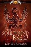 The Soulbound Curse – Part 3 (Amüli Chronicles: Soulbound, #3) (eBook, ePUB)