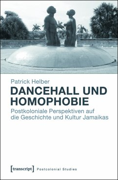 Dancehall und Homophobie (eBook, PDF) - Helber, Patrick