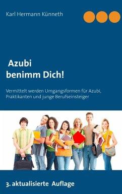Azubi - Benimm Dich (eBook, ePUB)