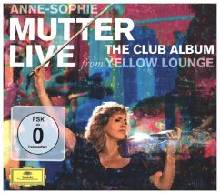 The Club Album Live From Yellow Lounge (Del. Edt.) - Anne-Sophie Mutter