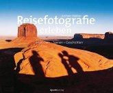 Reisefotografie erleben (eBook, PDF)