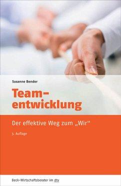 Teamentwicklung (eBook, ePUB) - Bender, Susanne