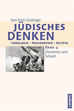 Jüdisches Denken: Theologie - Philosophie - Mystik 4 - Grözinger, Karl Erich