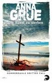 Die Kunst zu sterben / Dan Sommerdahl Bd.3