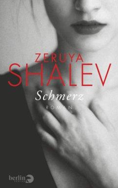 Schmerz (Restexemplar) - Shalev, Zeruya