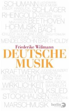 Deutsche Musik (Restexemplar) - Wißmann, Friederike
