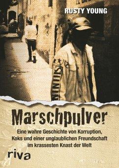 Marschpulver - Young, Rusty