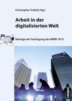 Arbeit in der digitalisierten Welt