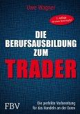 Meine Berufsausbildung als Trader