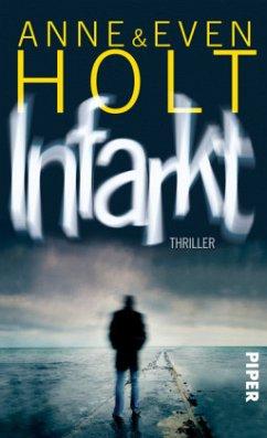 Infarkt / Sara Zuckerman Bd.2 - Holt, Anne; Holt, Even