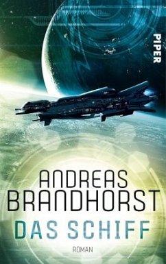 Das Schiff - Brandhorst, Andreas