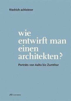 Wie entwirft man einen Architekten?