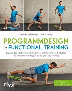 Programmdesign im Functional Training - Schlömmer, Eberhard; Sandig, Dennis