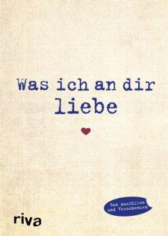 9783868837124 - Reinwarth, Alexandra: Was ich an dir liebe - Buch