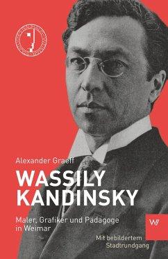 Wassily Kandinsky - Graeff, Alexander