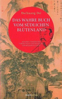 Das wahre Buch vom südlichen Blütenland - Zhuangzi