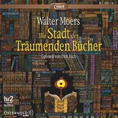 Die Stadt der Träumenden Bücher / Zamonien Bd.4 (3 MP3-CDs) - Moers, Walter