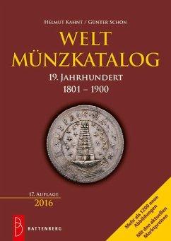 Weltmünzkatalog 19. Jahrhundert - Schön, Günter; Kahnt, Helmut