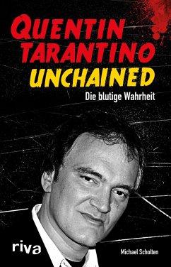 Quentin Tarantino Unchained - Scholten, Michael