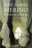 Novelas de Historia: Las visiones de Lucrecia / El heredero / La sima