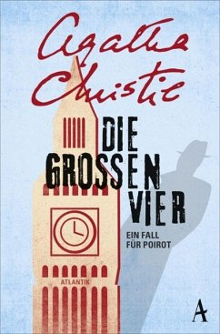 Die großen Vier / Ein Fall für Hercule Poirot Bd.4 - Christie, Agatha