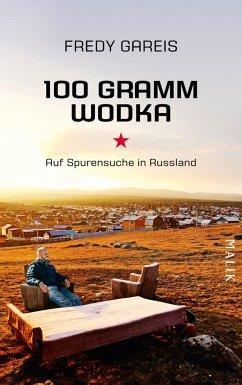 100 Gramm Wodka - Gareis, Fredy