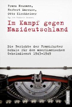Im Kampf gegen Nazideutschland - Neumann, Franz;Marcuse, Herbert;Kirchheimer, Otto