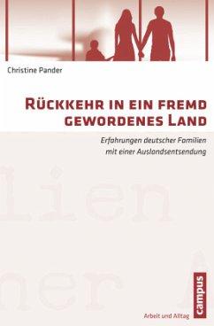 Rückkehr in ein fremd gewordenes Land - Pander, Christine