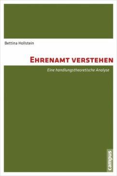 Ehrenamt verstehen - Hollstein, Bettina