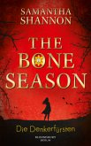 Die Denkerfürsten / The Bone Season Bd.2