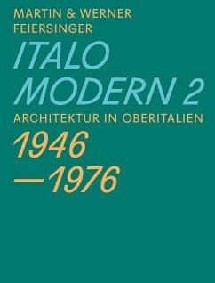 Italomodern 2 - Feiersinger, Martin; Feiersinger, Werner