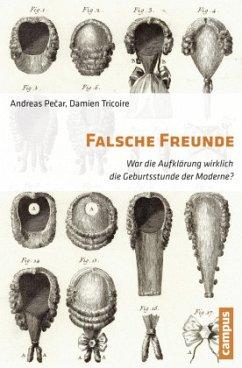 Falsche Freunde - Pecar, Andreas;Tricoire, Damien