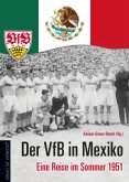 Der VfB in Mexiko