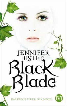 Das eisige Feuer der Magie / Black Blade Bd.1 - Estep, Jennifer