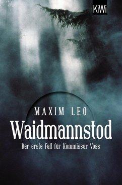 Waidmannstod / Kommissar Voss Bd.1 - Leo, Maxim