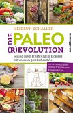 Die Paleo-Revolution (eBook, ePUB)
