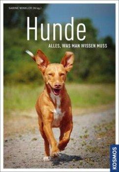 Hunde - alles, was man wissen muss - Krämer, Eva-Maria; Schöning, Barbara