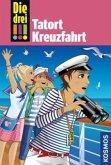 Tatort Kreuzfahrt / Die drei Ausrufezeichen Bd.57