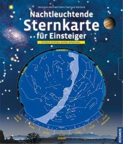 Nachtleuchtende Sternkarte für Einsteiger - Hahn, Hermann-Michael; Weiland, Gerhard